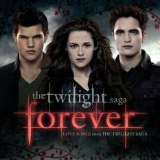 THE TWILIGHT SAGA FOREVER: LOVE SONGS FROM THE TWILIGHT