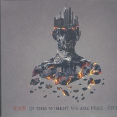 IN THIS MOMENT WE ARE FREE – CITIES