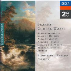 Brahms: Alto Rhapsody; Song Of Destiny; Nanie