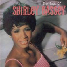 The Magic Of Shirley Bassey